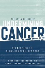 The Art and Science of Undermining Cancer